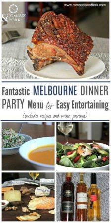 Fantastic Melbourne Dinner Party Menu for Easy Entertaining compassandfork.com
